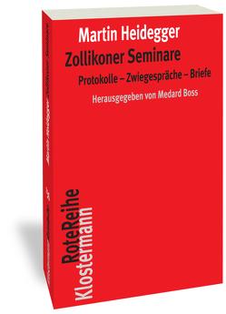 Zollikoner Seminare von Boss,  Medard, Heidegger,  Martin