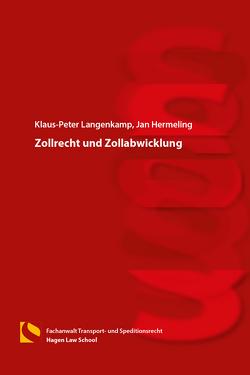 Zollrecht und Zollabwicklung von Hermeling,  Jan, Langenkamp,  Klaus-Peter