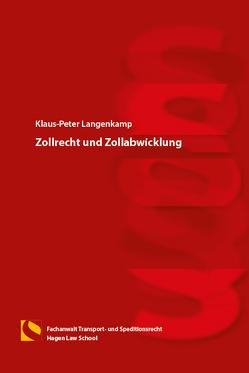 Zollrecht und Zollabwicklung von Langenkamp,  Klaus-Peter