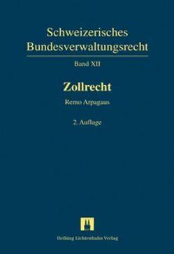 Zollrecht von Arpagaus,  Remo, Koller,  Heinrich, Müller,  Georg, Tanquerel,  Thierry, Zimmerli,  Ulrich