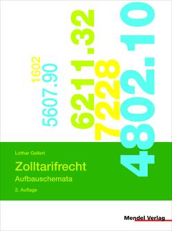 Zolltarifrecht – Aufbauschemata von Gellert,  Lothar