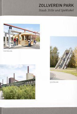 Zollverein Park. Staub, Stille und Spektakel von Dekker,  Andre, Dettmar,  Jörg, Fritz,  Harald, Heidner,  Gabriele, Ledwig,  Christopher