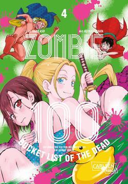 Zombie 100 – Bucket List of the Dead 4 von Aso,  Haro, Stamm,  Katrin, TAKATA,  Kotaro