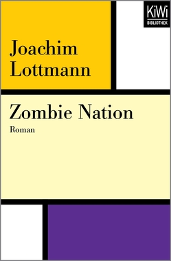 Zombie Nation von Lottmann,  Joachim
