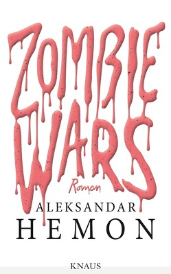 Zombie Wars von Hemon,  Aleksandar, Mumot,  André