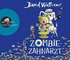 Zombie-Zahnarzt von Berben,  Iris, Münch,  Bettina, Walliams,  David