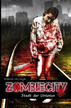 Zombiecity von van Deyk,  Rebecca