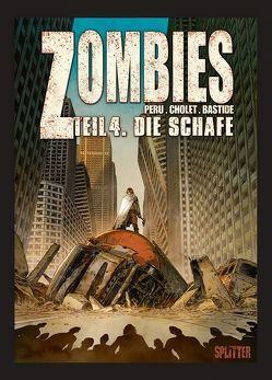 Zombies. Band 4 von Cholet,  Sophian, Peru,  Olivier