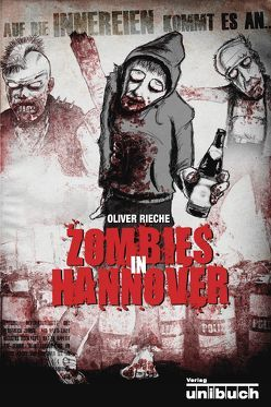 Zombies in Hannover von Rieche,  Oliver