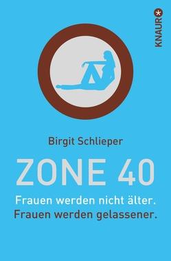 Zone 40 von Schlieper,  Birgit