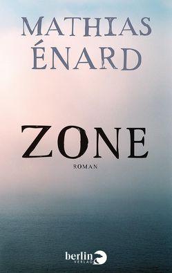 Zone von Enard,  Mathias, Fock,  Holger, Müller,  Sabine