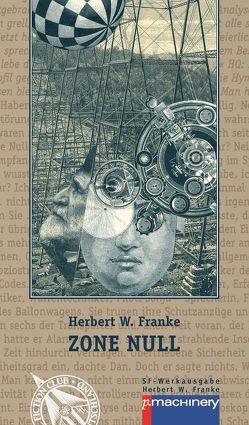 Zone Null von Franke,  Herbert W.