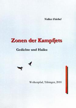 Zonen der Kampfjets von Friebel,  Volker