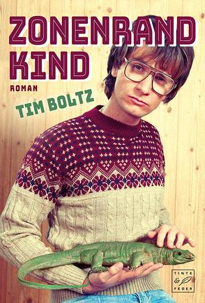 Zonenrandkind von Boltz,  Tim