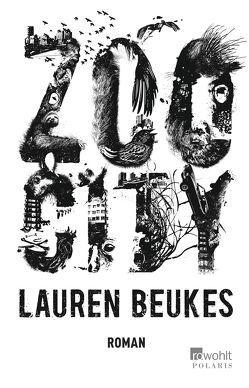 Zoo City von Beukes,  Lauren, Reker,  Judith