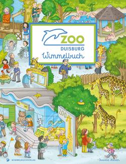 Zoo Duisburg Wimmelbuch von Metzen,  Isabelle