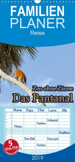 Zoo ohne Zäune – Das Pantanal – Familienplaner hoch (Wandkalender 2019 , 21 cm x 45 cm, hoch) von Sobottka,  Joerg