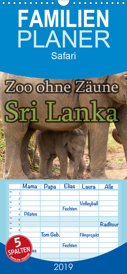 Zoo ohne Zäune – Sri Lanka – Familienplaner hoch (Wandkalender 2019 , 21 cm x 45 cm, hoch) von Sobottka,  Joerg