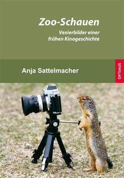 Zoo-Schauen von Sattelmacher,  Anja