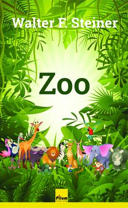Zoo von Steiner,  Walter F.