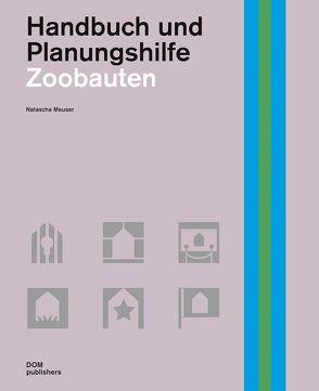 Zoobauten von Meuser,  Natascha