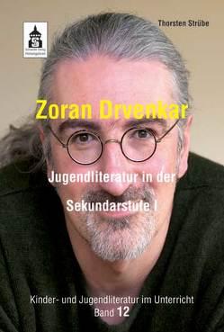 Zoran Drvenkar von Strübe,  Thorsten