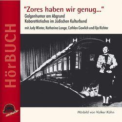 Zores haben wir genug von Gawlich,  Cathlen, Kühn,  Volker, Lange,  Katharina, Richter,  Ilja, Winter,  Judy