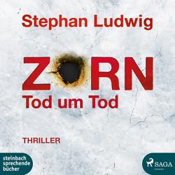 Zorn 9 – Tod um Tod von Ludwig,  Stephan