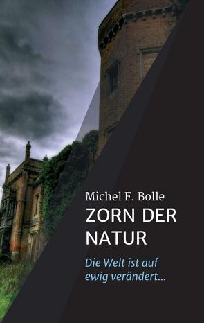 ZORN DER NATUR von Bolle,  Michel F.