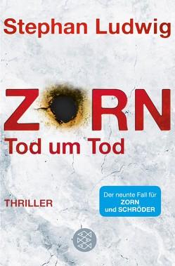 Zorn – Tod um Tod von Ludwig,  Stephan