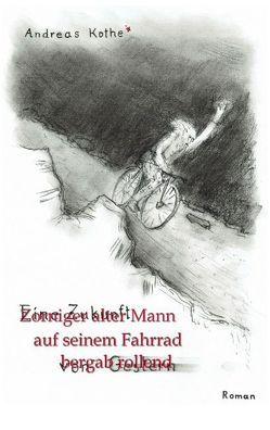 Zorniger alter Mann auf seinem Fahrrad bergab rollend von Kothe,  Andreas