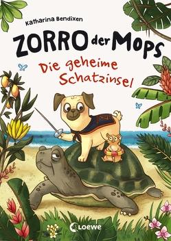 Zorro, der Mops – Die geheime Schatzinsel von Bendixen,  Katharina, Sieverding,  Carola