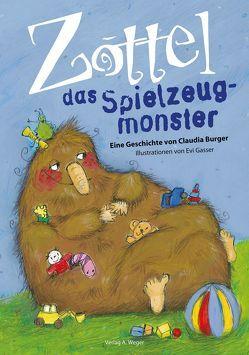 Zottel das Spielzeug-Monster von Burger,  Claudia, Gasser,  Evi