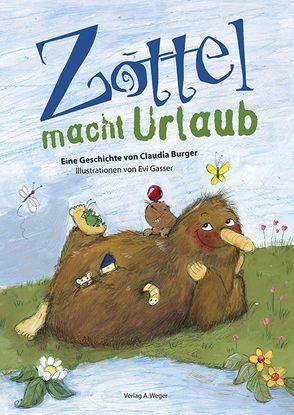 Zottel macht Urlaub von Burger,  Claudia, Gasser,  Evi