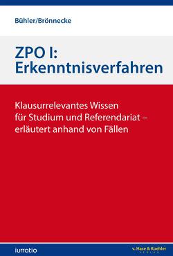 ZPO I: Erkenntnisverfahren von Brönnecke,  Hendrik, Bühler,  Jonas