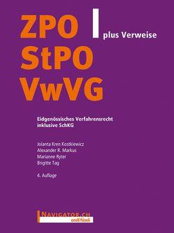 ZPO/StPO/VwVG plus Verweise von Kren Kostkiewicz,  Jolanta, Markus,  Alexander R., Ryter,  Marianne, Tag,  Brigitte