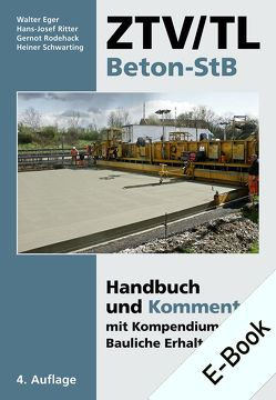 ZTV/TL Beton-StB von Eger,  Walter, Ritter,  Hans-Josef, Rodehack,  Gernot, Schwarting,  Heiner