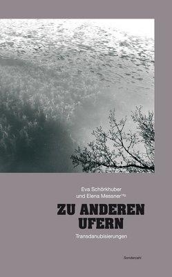 Zu anderen Ufern von Messner,  Elena, Schörkhuber,  Eva
