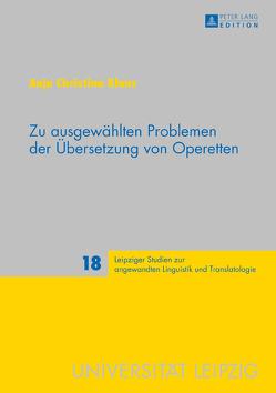 Zu ausgewählten Problemen der Übersetzung von Operetten von Klaus,  Anja Christina
