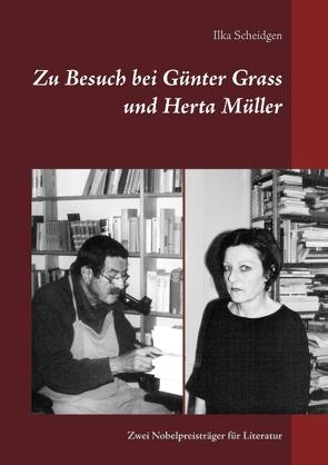 Zu Besuch bei Günter Grass und Herta Müller von Scheidgen,  Ilka