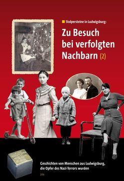 Zu Besuch bei verfolgten Nachbarn (2) von Faber,  Jochen