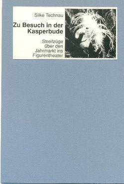 Zu Besuch in der Kasperbude von Blum,  Lambert, Technau,  Silke