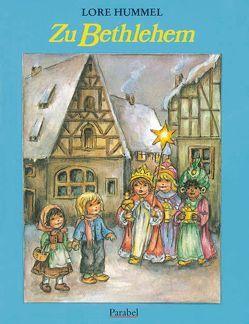 Zu Bethlehem von Hummel,  Lore
