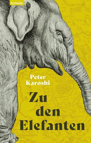 Zu den Elefanten von Karoshi,  Peter