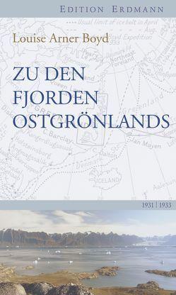 Zu den Fjorden Ostgrönlands von Boyd,  Louise Arner, Lüdecke,  Cornelia, Münch,  Niels Arne