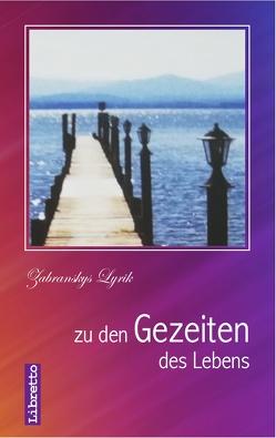 Zu den Gezeiten des Lebens von Zabransky,  Siegfried