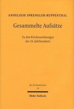 Zu den Kirchenordnungen des 16. Jahrhunderts von Sprengler-Ruppenthal,  Anneliese