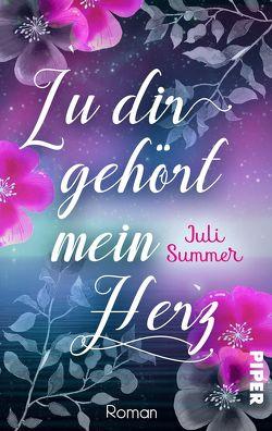 Zu dir gehört mein Herz von Summer,  Juli