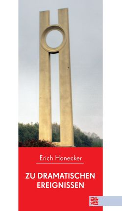 Zu dramatischen Ereignissen von Honecker,  Erich, Runge,  Wolfgang
