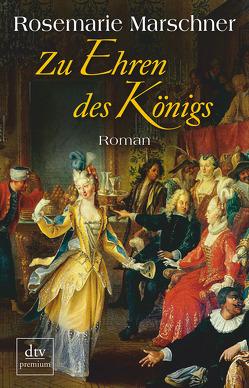 Zu Ehren des Königs von Marschner,  Rosemarie
